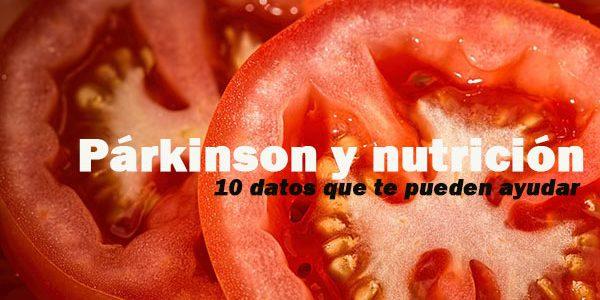 Párkinson y nutrición: 10 informaciones que te pueden interesar
